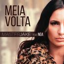 Meia Volta feat.NGA/Master Jake
