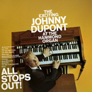 All Stops Out!/Johnny Dupont