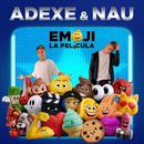 Emoji/Adexe & Nau