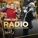 "Radio (Douzi - Arabic Version) [From ""Tubelight""]/Pritam & Douzi"