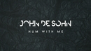 Hum With Me (Lyric)/John De Sohn