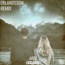 Got You Babe (Erlandsson Remix)/Hogland, Vinil & Erlandsson
