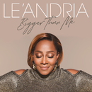 Bigger Than Me/Le'Andria Johnson
