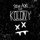 Steve Aoki Presents Kolony/STEVE AOKI