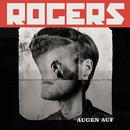 Augen auf/Rogers