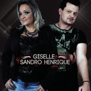 Giselle & Sandro Henrique/Giselle & Sandro Henrique