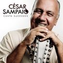 Cesar Sampaio Canta Sucessos/Cesar Sampaio