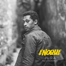 Jura feat.Anselmo Ralph/Enoque