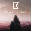 Miss U/Bauns