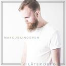 Vi låter det gå/Marcus Lindgren