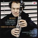 Weber: Concertos For Clarinet And Orchestra/Fabio Di Casola