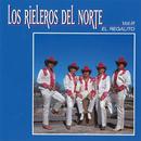 El Regalito/Los Rieleros Del Norte