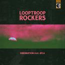 Hibernation/Looptroop Rockers & Ayla