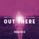 Out There (Remixes) feat.Gustavo Bertoni/Pontifexx