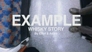 Whisky Story (Official Video)/Example