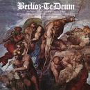 Berlioz: Te Deum, Op. 22, H 118/Daniel Barenboim