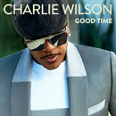 Good Time/Charlie Wilson