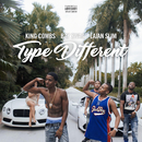 Type Different feat.Bay Swag,Lajan Slim/King Combs
