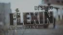 Flexin' feat.Stilo Magolide,Tweezy,Zingha/DJ Sliqe