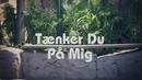 Tænker Du På Mig feat.Emil/Elias