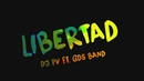 Libertad (Lyric Video) feat.GDS Band/DJ PV