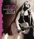 Revolution: Live By Candlelight/Miranda Lambert