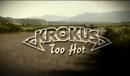 Too Hot (Videoclip)/Krokus