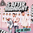Up In Here (KNOXA Remix)/5 After Midnight