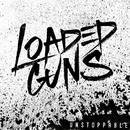 Bring Us Down/Loaded Guns