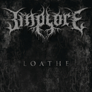 Loathe/Implore