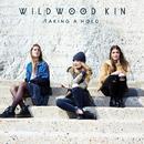 Taking a Hold/Wildwood Kin