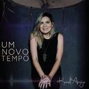 Um Novo Tempo/Karol Araújo
