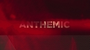 Anthemic (HD Version) feat.P Money/Magnetic Man