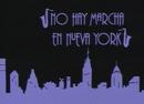 No Hay Marcha en Nueva York (Videoclip)/Mecano