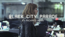 Black City Parade (Official Music Video)/Indochine