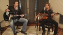 Luckenbach Texas (Back to the Basics of Love) (Acoustic Video)/Troy Cassar-Daley & Adam Harvey