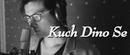 Kuch Dino Se/Ajay Singha