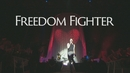Freedom Fighter (Lyric Video) (Live @ Hamburg, O2 World)/My First Band