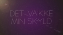 Min skyld (Official Lyric Video) feat.Ole I'Dole/Staysman & Lazz