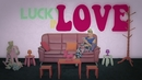 Lucky in Love/Gladys