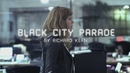 Black City Parade (English Version) (Official Music Video)/Indochine