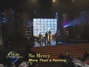 More Than a Feeling (Stars unterm Regenbogen 27.03.1999) (VOD)/No Mercy