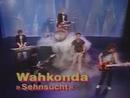 Sehnsucht (Stop! Rock 17.02.1986) (VOD)/Wahkonda
