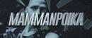 Mammanpoika (Lyric Video)/Aste