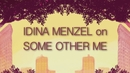 on Some Other Me/Idina Menzel