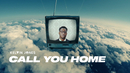 Call You Home (Official Video)/Kelvin Jones