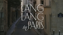 "The ""Making of"" Lang Lang in Paris/Lang Lang"