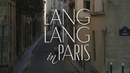 "Das ""Making of"" Lang Lang in Paris/Lang Lang"