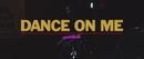 Dance On Me/GoldLink
