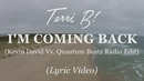 I'm Coming Back (Kevin David vs. Quantum Beatz Radio Edit)/Terri B!
